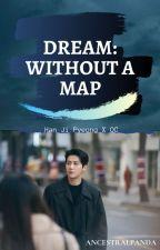 Dream: Without a Map || Han Ji Pyeong by AncestralPanda