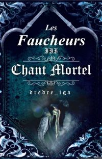 Les Faucheurs III - Chant Mortel cover