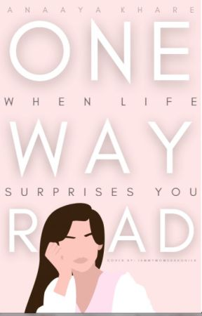 One Way Road by anaayakhare