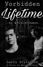 Vorbidden Lifetime ~ Larry Stylinson  ↱AU↲ von BlackDDemon
