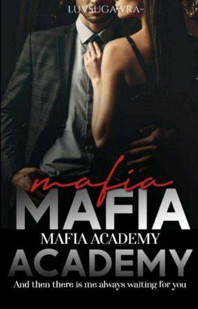 01   Mafia Academy ✓ by missdeeja_