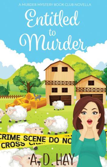 Entitled to Murder: A Murder Mystery Book Club Novella