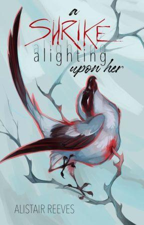 A Shrike Alighting Upon Her by kataraqui