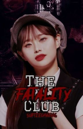 THE FATALITY CLUB | CHUUVES by softiechaeng