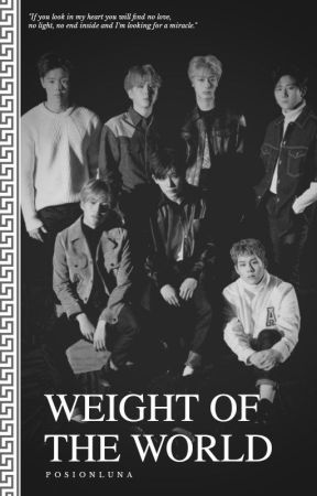 Weight Of The World  「Monsta X AU」 by PoisonNeptune