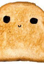 Die Geschichte  vom Toast by CookieKeksBhisikidi