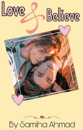 Love & Believe by samihaahmad20