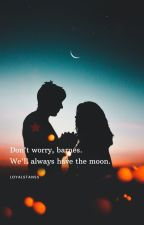 We'll always have the moon. by loyalstanss