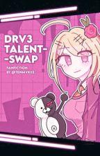 Danganronpa V3 talent swap! by Tenmvkiiz