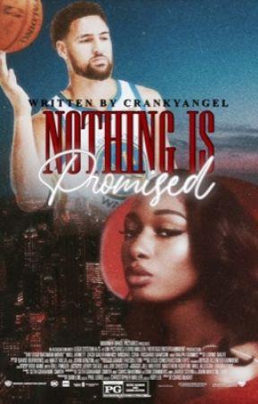 Nothing Is Promised by crankyangel