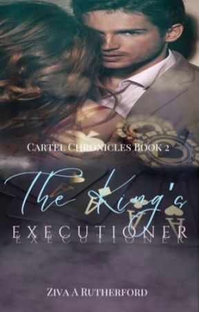 The King's Executioner (Book 2 Coming soon) by wanderedwriter