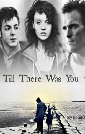 Till There Was You (Last Book- I'll Fight For You Trilogy) by sparkzz