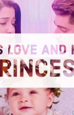 HIS LOVE AND HIS PRINCESS by riddhiaddhi