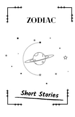 ZODIACS SHORT STORIES: THE OFFICIAL by AliBeef