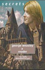 secrets : george weasley  by andrea_0417
