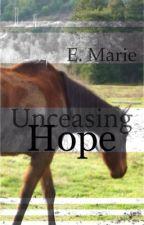 Unceasing Hope by SummerHillSaga