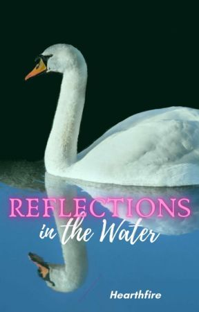 Reflections in the Water (Poetry) by daryllhelena