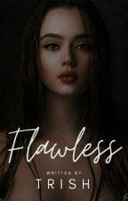 FLAWLESS by chyambiro