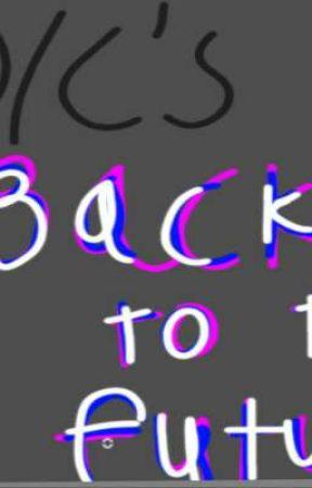 world of wattpad : O/C'S goes back to the future  by vitarah2005