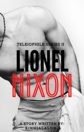 Teleiophile Series 2: Lionel Nixon by RinnJalalon