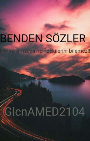 BENDEN SÖZLER  by hasretdolugeceler21