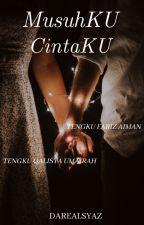MusuhKU CintaKU  by syazwanihusna2903