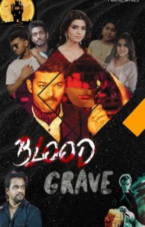 Blood Grave by mathu_writes