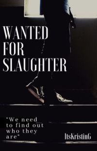 Wanted For Slaughter cover