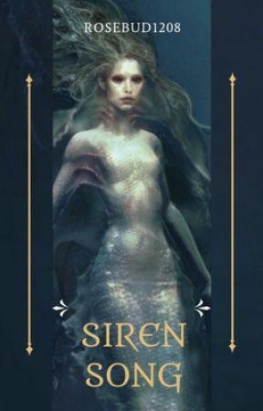 Siren Song by Rosebud1208