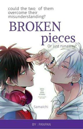 Broken Pieces by ShiroSagi20