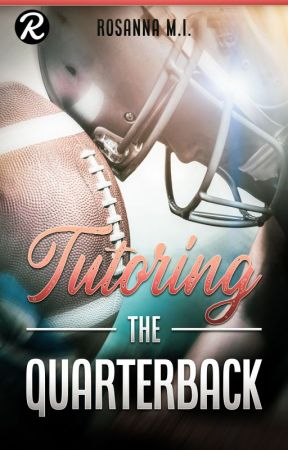 Tutoring The Quarterback by RosannaMI