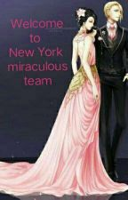 Welcome to New York miraculous team by Yuktha2004