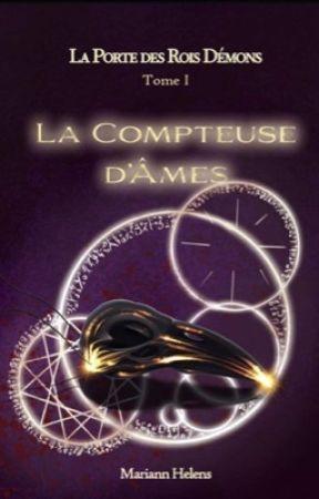 La Compteuse d'Âmes [publié en Auto Édition] by MariannHelens