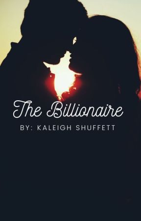 The Billionaire by kaleigh4242