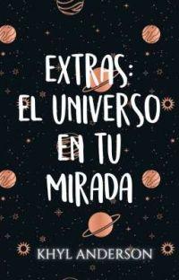EXTRAS: El universo en tu mirada. cover