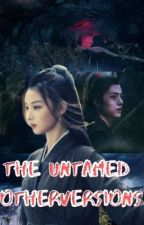 The Untamed: Cultivators Secrets And Mysteries by SoSoosprincess