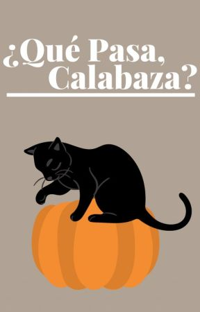 ¿Qué Pasa, Calabaza? by mp-golfin