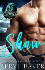 Shaw (Minnesota Raptors #1) by AprylBaker7