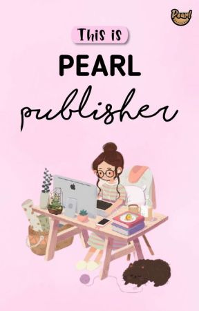 This is Pearl Publisher! by PearlPublisher