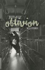 Oblivion by nosleepgangx