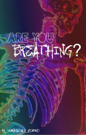 Are You Breathing? (Lashton) by ur_neighborly_psycho