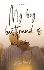 My Boy BestFriend Is Inlove? by JisooCFBlack