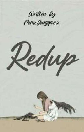 REDUP by PenieJingga02