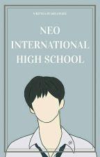 neo international high school by meloflihe