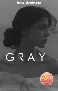 Gray [COMPLETED] cover