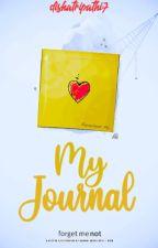 My Journal ♥ by dishatripathi7