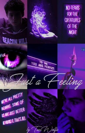 Just a Feeling (Stiles x Reader) by TaesWolfie