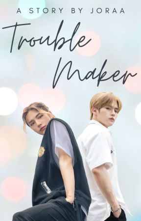Trouble Maker || Hwang Hyunjin - Lee Know (On Going) by Joraa_ra