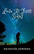 Love at first sight(On Going) ni nicole_reduban