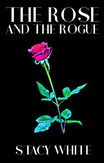 The Rose And The Rogue